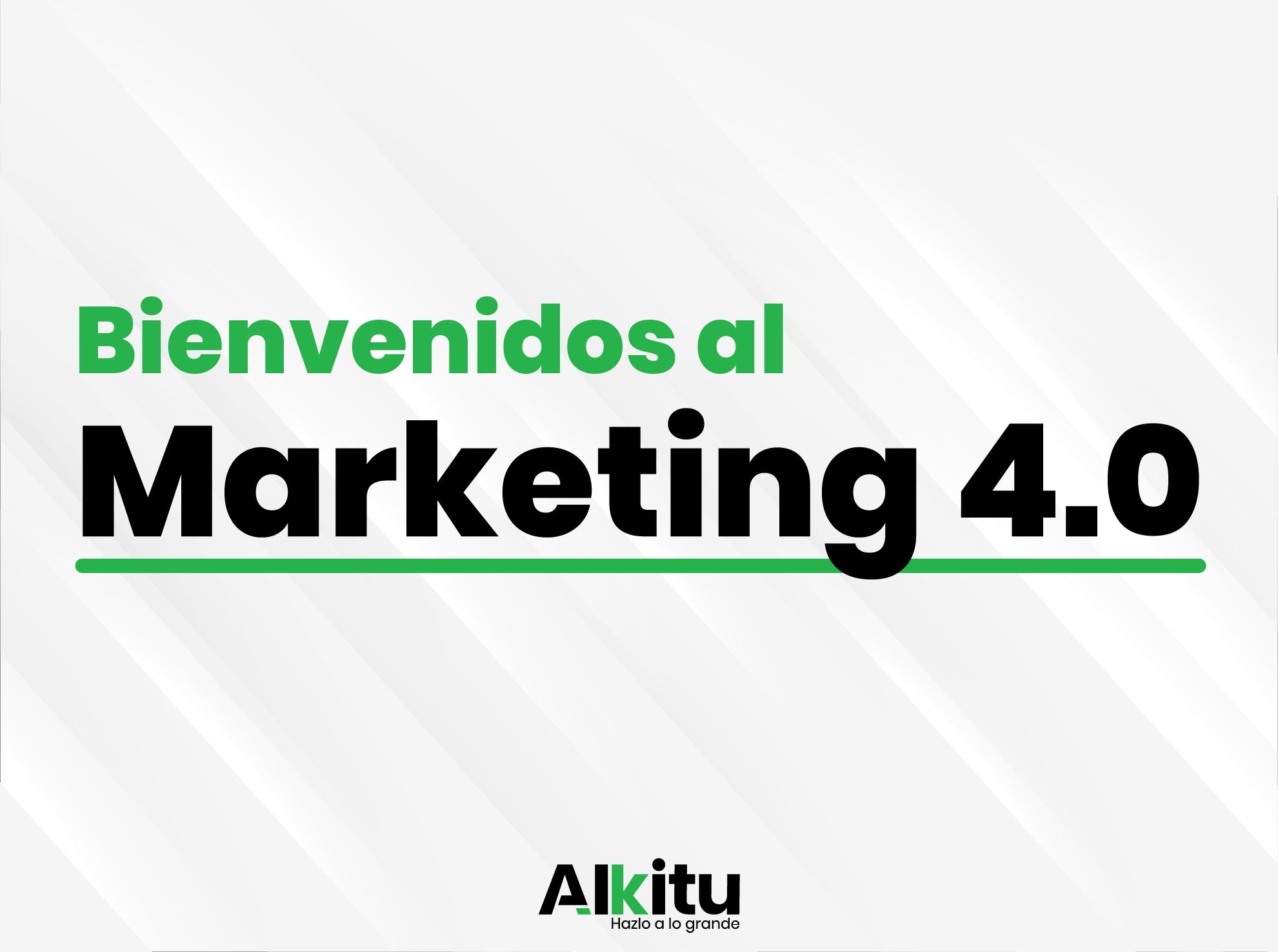 Post - Bienvenidos al Marketing 4.0